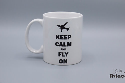 Caneca Keep calm and fly on
