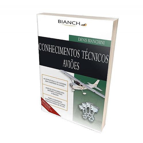Livro Conhecimentos Técnicos de Aviões - PP e PC - Denis Bianchini