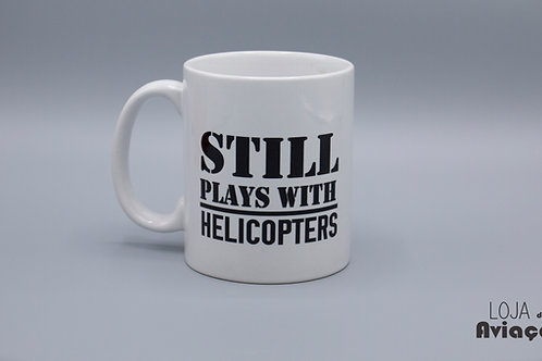 Caneca Still plays with helicópters - Helicóptero
