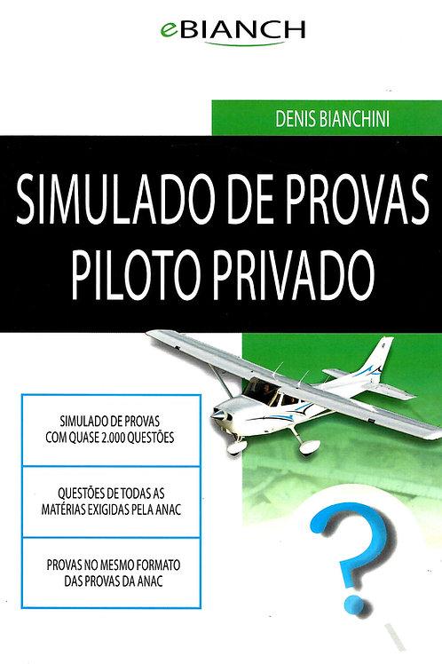 Livro Simulado de Provas para Piloto Privado - Denis Bianchini