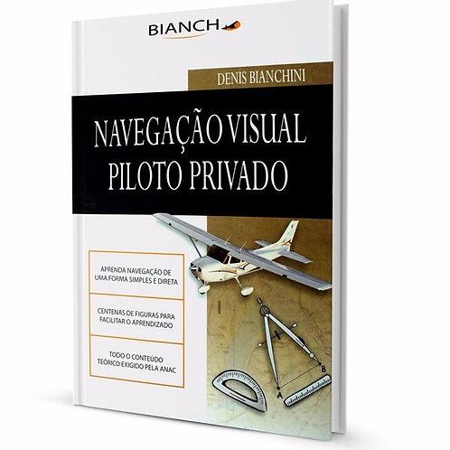 Livro Navegação Visual Piloto Privado - Denis Bianchini