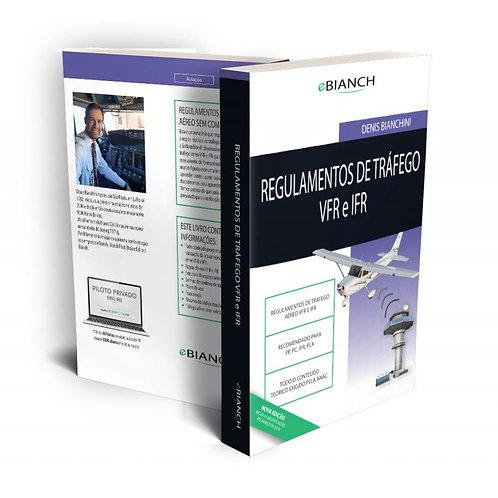 Livro Regulamento de Tráfego Aéreo VFR e IFR - Denis Bianchini