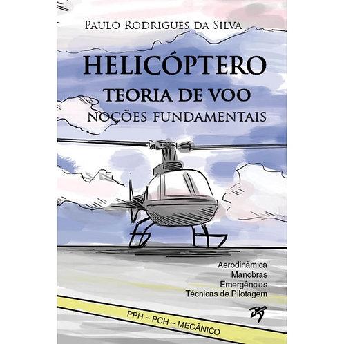 Livro Teoria de voo Helicóptero - Paulo Rodrigues da Silva