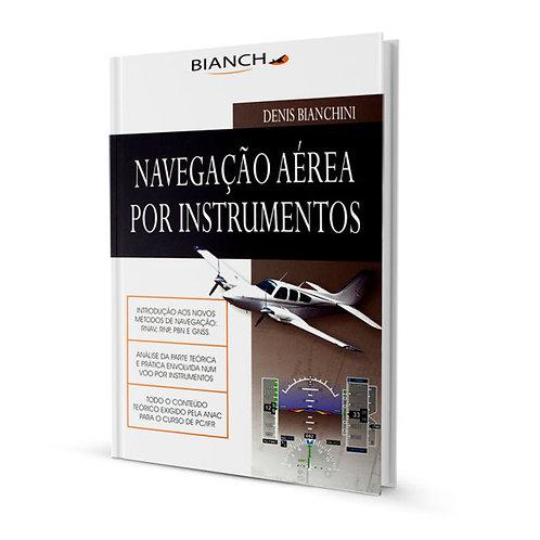 Livro Navegação Aérea por Instrumentos - Denis Bianchini