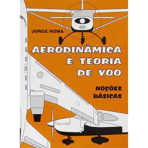 Livro Aerodinâmica e Teoria de voo - Jorge Homa