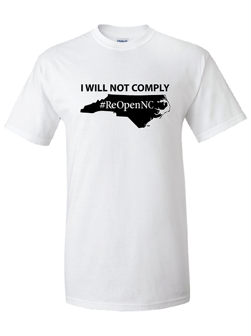 ReOpenNC I Will Not Comply short sleeve shirt