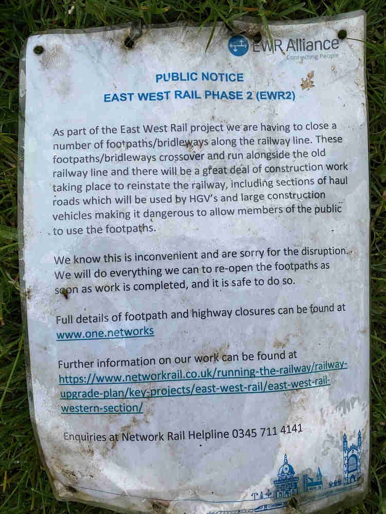 A memo from East West Rail Phase 2 announcing that they'd closed the footpath I was on