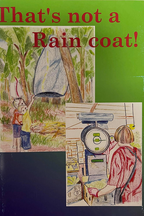 That's not a raincoat!