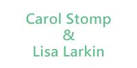 Carol Stomp and Lisa Larkin