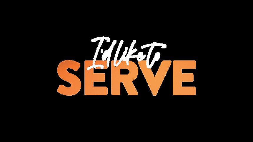 I'd like to Serve copy.png