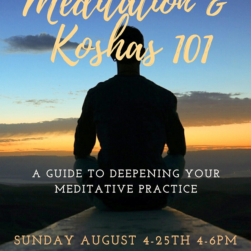 Meditation and Koshas 101