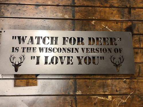 Watch for Deer