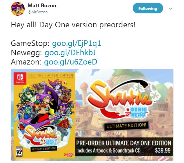 Matt Bozon Tweeted Preorders of Ultimate Edition of Shantae: Half-Genie Hero! 2h hours ago!