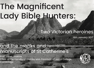 "Event announcement: ""The Magnificent Lady Bible Hunters: Two Victorian heroines and the monks a"