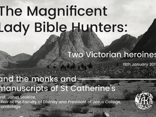 """Event announcement: """"The Magnificent Lady Bible Hunters: Two Victorian heroines and the monks a"""