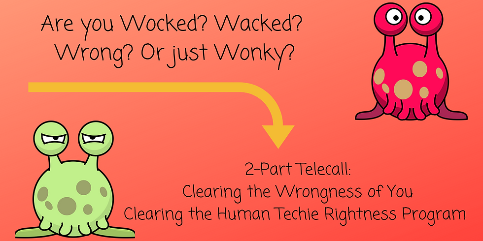 Are you Wocked? Wacked? Wrong? Or just Wonky? CALL 1