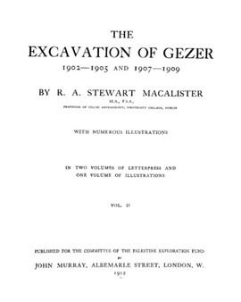 The Excavation of Gezer - Volume 2