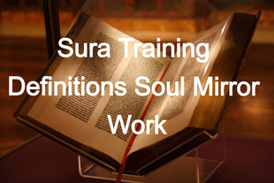 Sura Training Definitions Soul Mirror Work