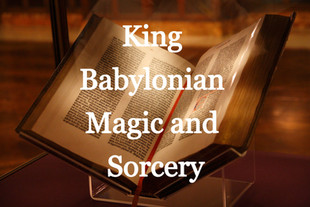 King Babylonian Magic and Sorcery 1896
