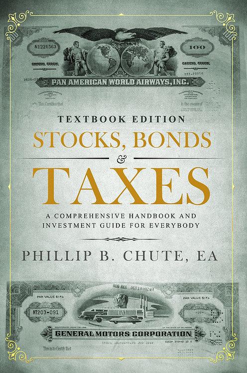 Stocks, Bonds & Taxes: Textbook Edition (E-book Version)