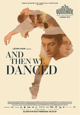 AND THEN WE DANCED (SOLO NOS QUEDA BAILAR)