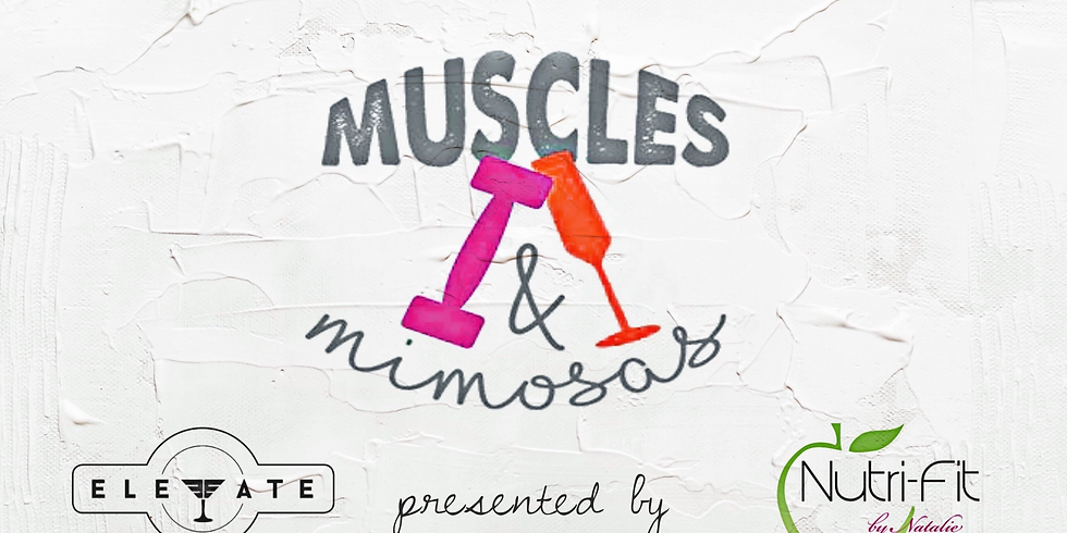Muscles & Mimosas