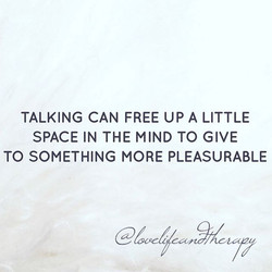 It can be so hard to open up for the first time but it can be so helpful to a busy mind...jpg