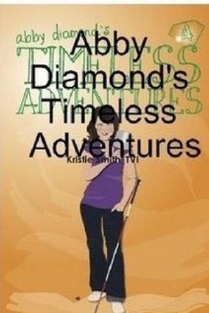 The Adventures of Abby Diamond- Timeless Adventures