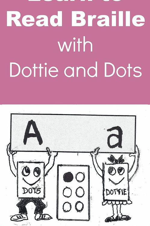 Learning Braille with Dottie and Dots
