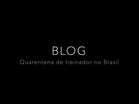 Quarentena de treinador no Brasil