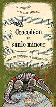 spectacle Crocodéon en saule mineur cie