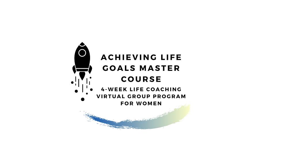 Achieving Life Goals Master Course (1)