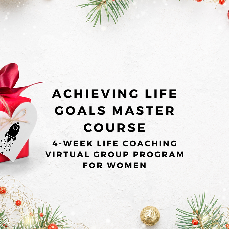 Achieving Life Goals Master Course