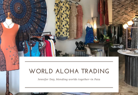 Blending Worlds Together at World Aloha Trading in Paia.