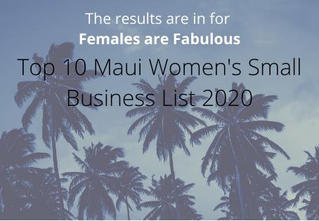 Top 10 Maui Women's Small Business List 2020