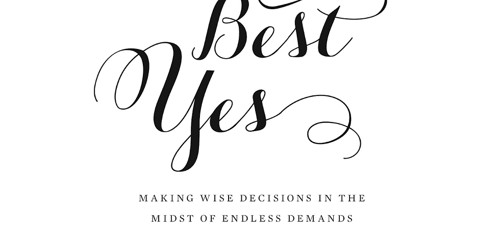 Women's Bible Study (The Best Yes)