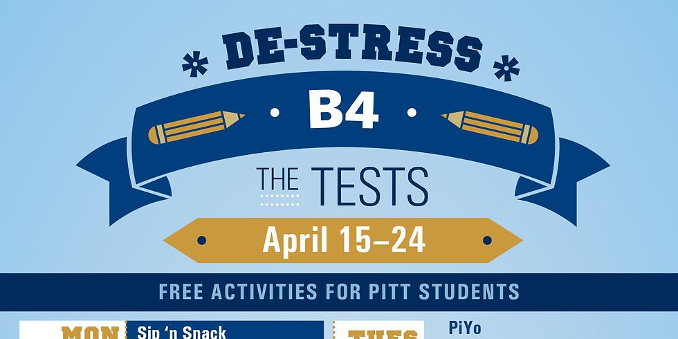 De-Stress B4 the Tests