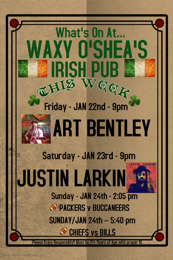 What's On At Waxy O'Shea's Jan 18 - 24.j