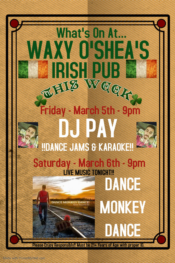 What's On at Waxy O'Shea's March 1-7.jpg