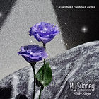 My Sunday The Otak's Flashback Remix_Art