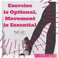 Exercise is optional, movement is essential