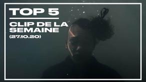 Top 5 des clips de la semaine (27 octobre 2020)