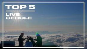 TOP 5 DES INCROYABLES LIVES du CERCLE