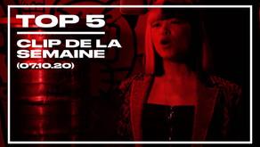 TOP 5 DES CLIPS DE LA SEMAINE (7 octobre 2020)