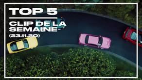 Top 5 des clips de la semaine (23 novembre 2020)