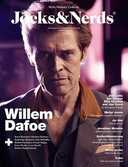 Willem Dafoe for Jocks & Nerds