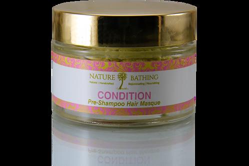 CONDITION Pre -Shampoo Hair Masque