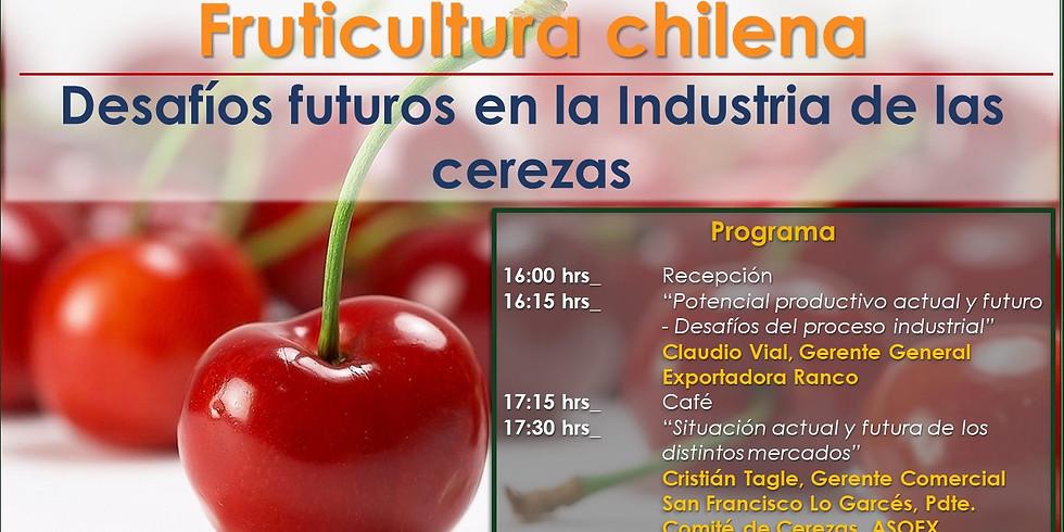 Fruticultura chilena. Desafíos futuros en la Industria de las cerezas