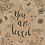 Thumbnail: 5x7 You are Loved Print