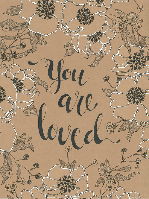 5x7 You are Loved Print